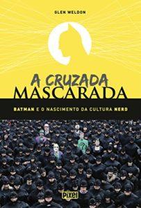 A Cruzada Mascarada - livro