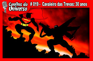 Confins do Universo - De Segunda Batman 80 anos