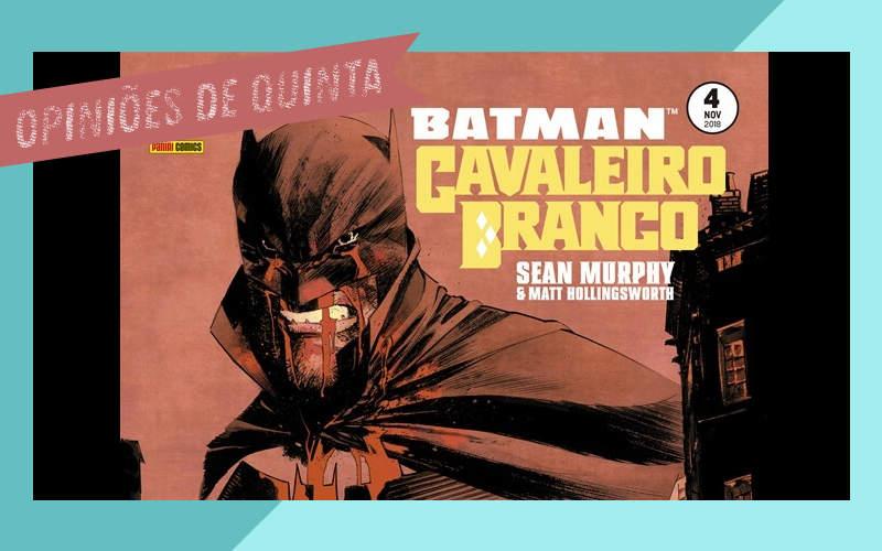Batman - Cavaleiro Branco 4