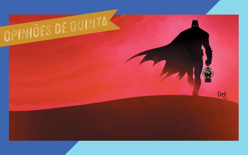 Batman: O Último Cavaleiro da Terra #1   Resenha   De Segunda