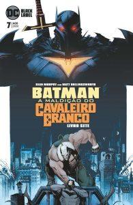 Batman A Maldição do Cavaleiro Branco 7